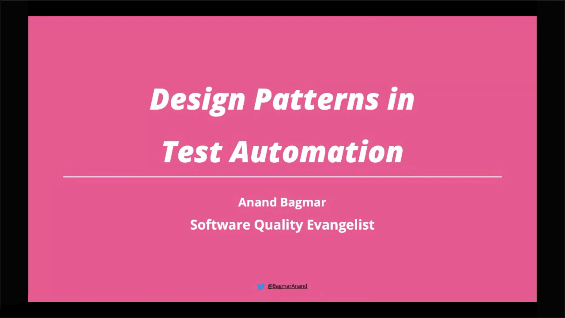 "Patterns of a ""good"" Test Automation Framework, Locators & Data! - Anand Bagmar"