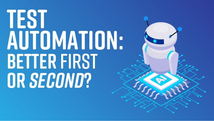 Test Automation: Always The Approach Of First Resort?