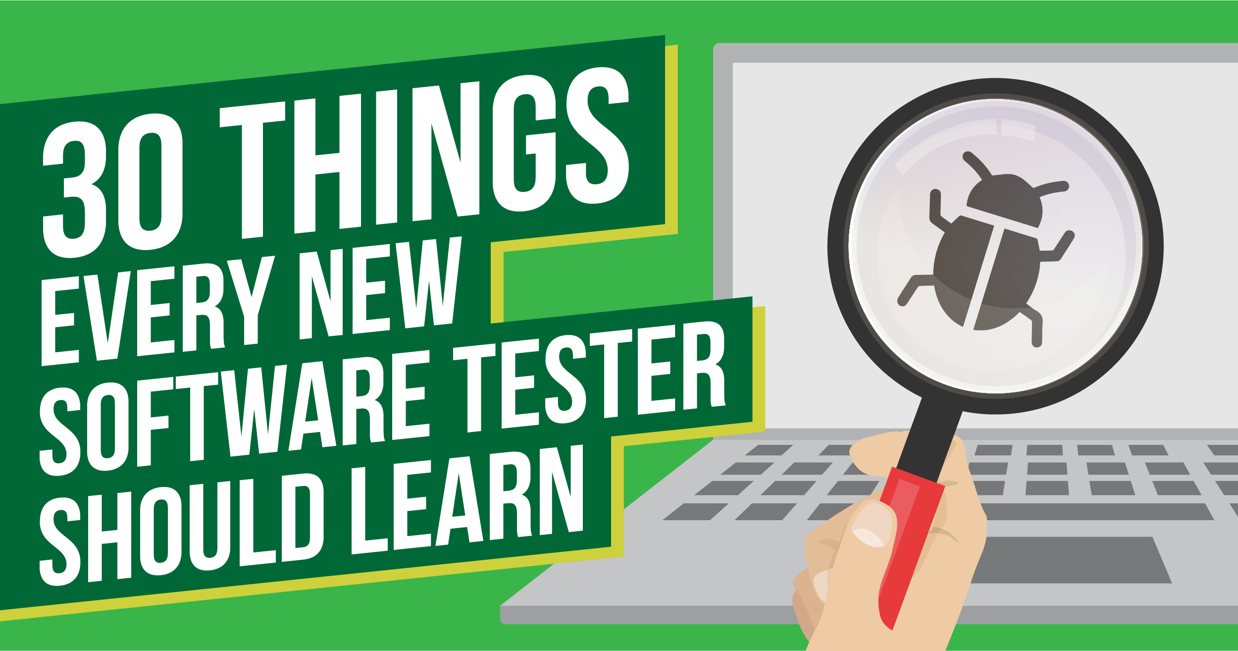 30 Things Every New Software Tester Should Learn | MoT