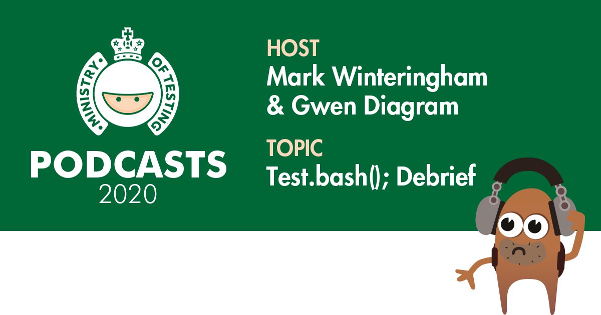 MoT Podcast - Test.Bash debrief with Gwen and Mark
