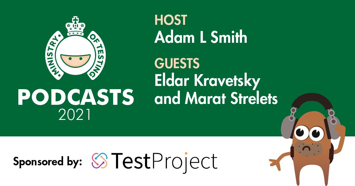 MoT Podcast - Adam Meets TestProject
