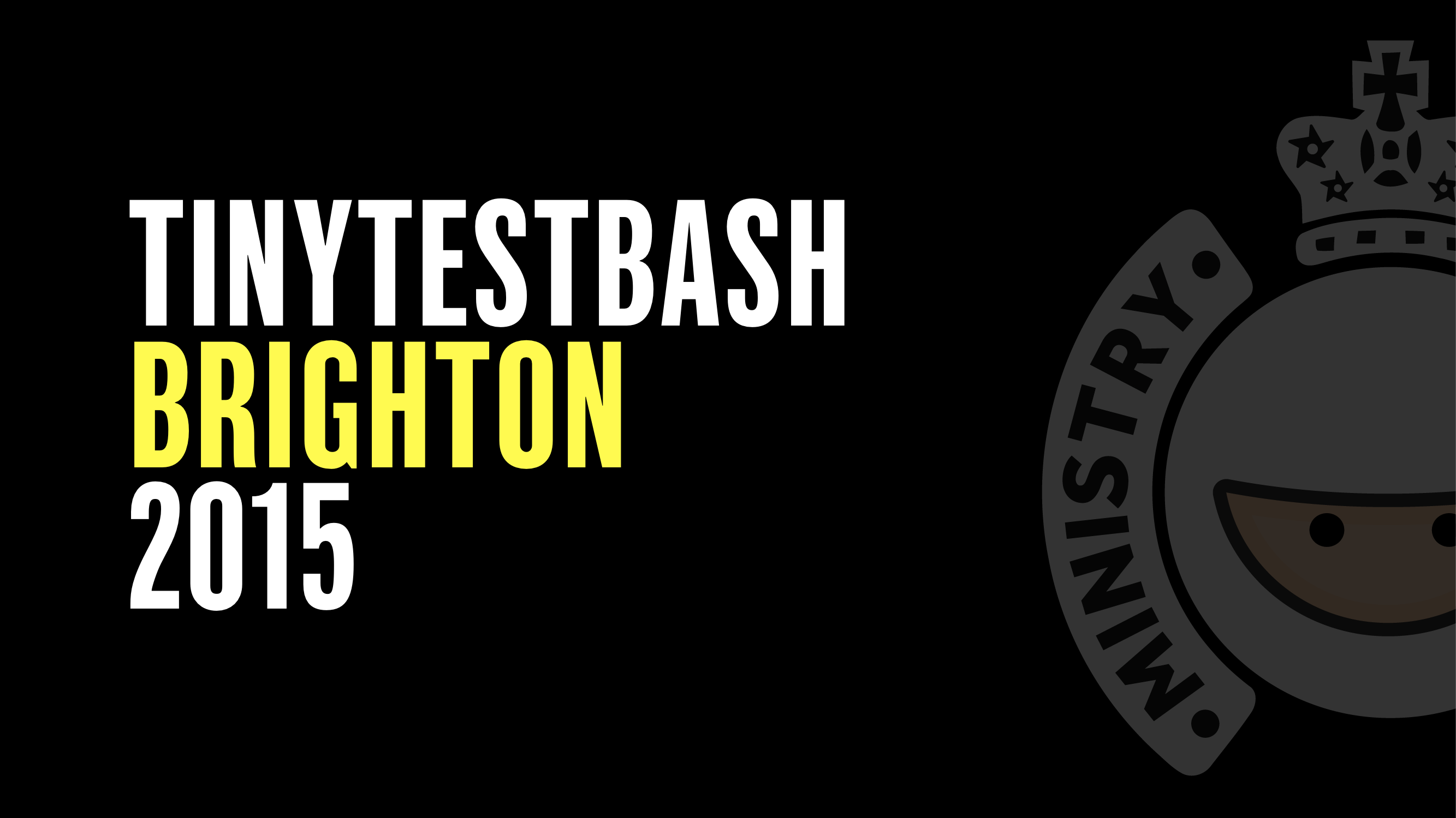 TinyTestBash 2015 (Brighton)