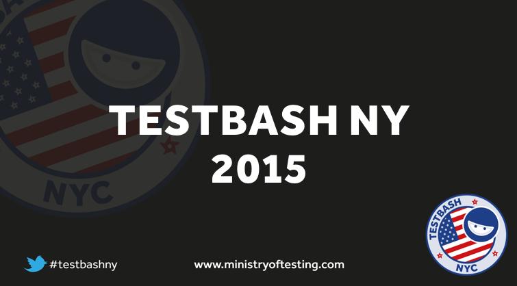 TestBashNY 2015