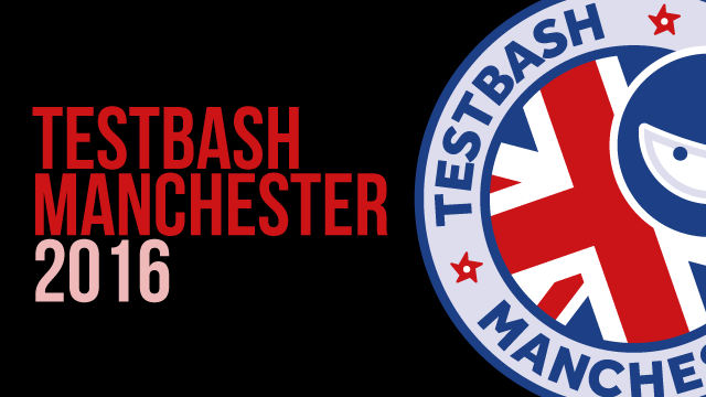 TestBash Manchester 2016
