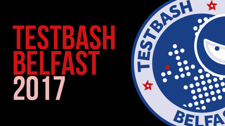 TestBash Belfast 2017