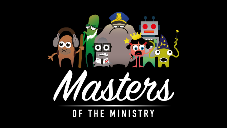 Masters of the Ministry