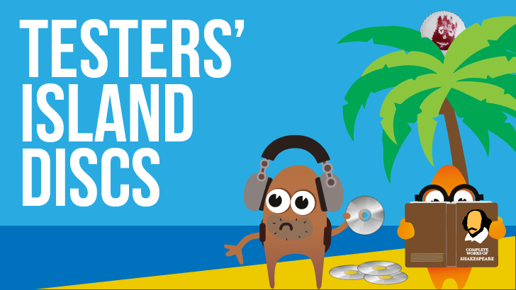 Testers' Island Discs Podcast