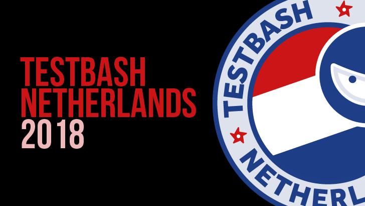 TestBash Netherlands 2018