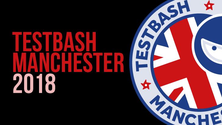 TestBash Manchester 2018