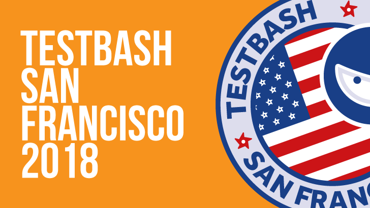 TestBash San Francisco 2018