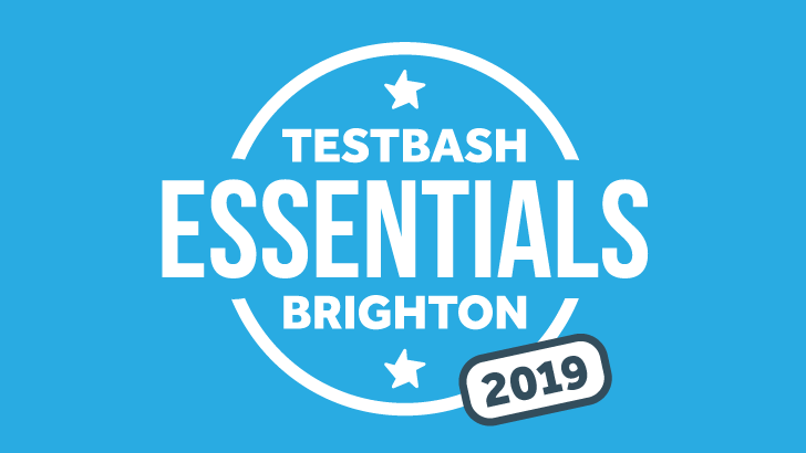 TestBash Essentials Brighton 2019