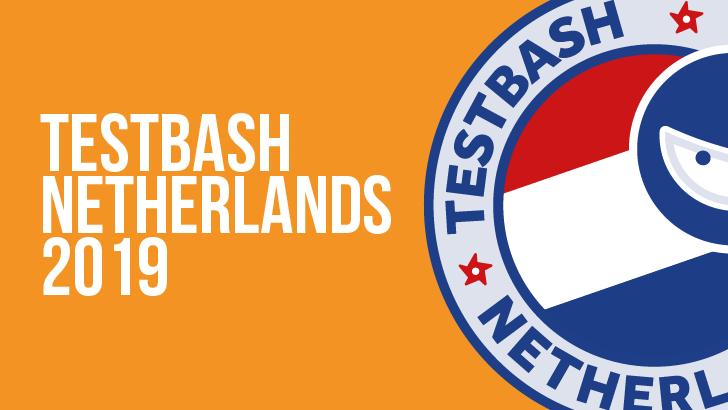 TestBash Netherlands 2019